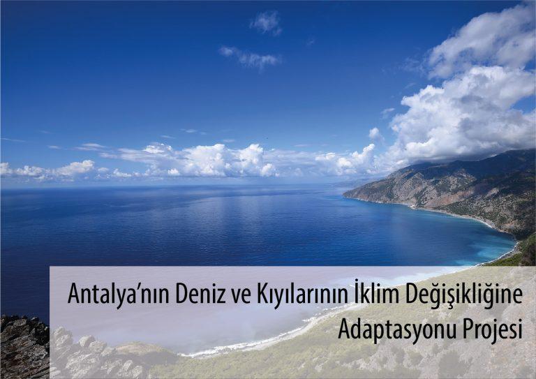 Antalya'nın Deniz ve Kıyılarının İklim Değişikliğine Adaptasyonu Projesi
