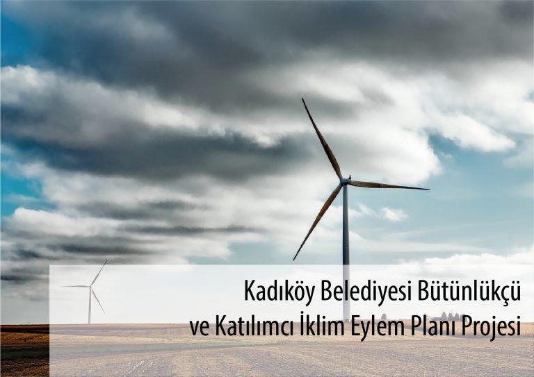 Kadıköy Belediyesi Bütünlükçü ve Katılımcı İklim Eylem Planı Projesi